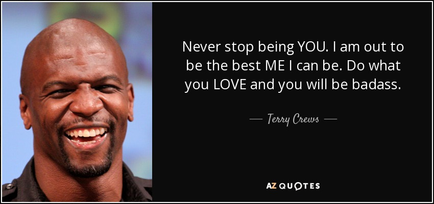 Top 25 Quotes By Terry Crews Of 67 A Z Quotes