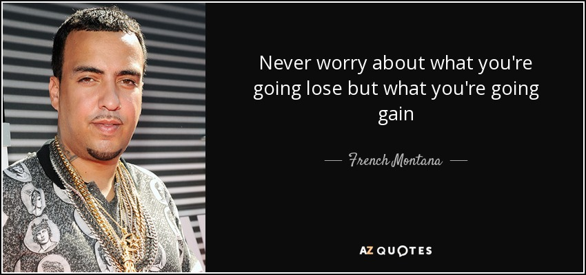 TOP 19 QUOTES BY FRENCH MONTANA | A-Z Quotes