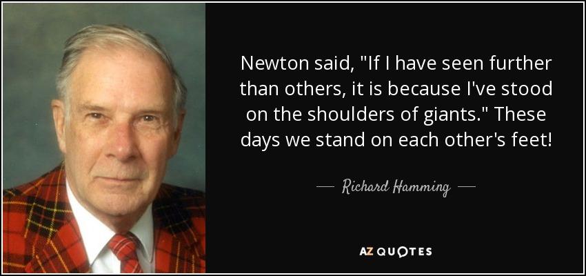 Newton said,