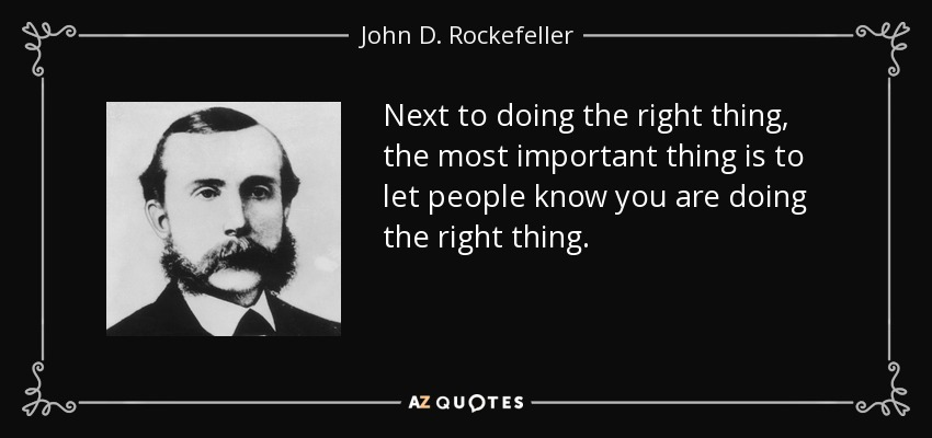 John D Rockefeller Quote Next To Doing The Right Thing The Most