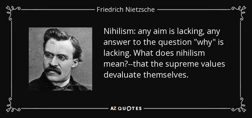 an argument on modern science as being nihilistic