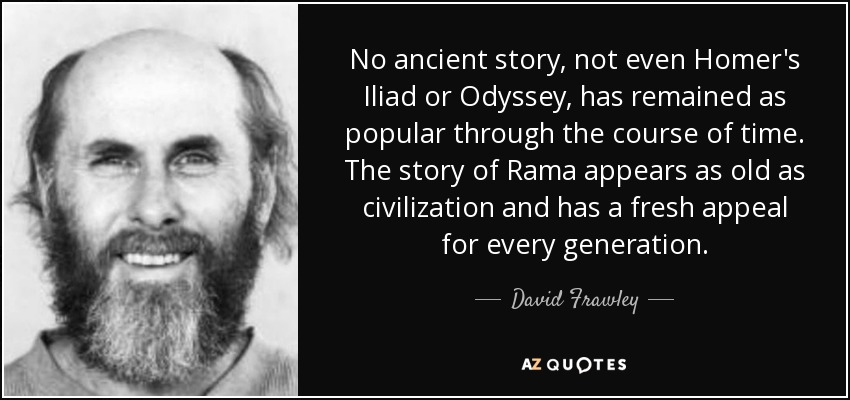 david frawley quote no ancient story not even homer s iliad or