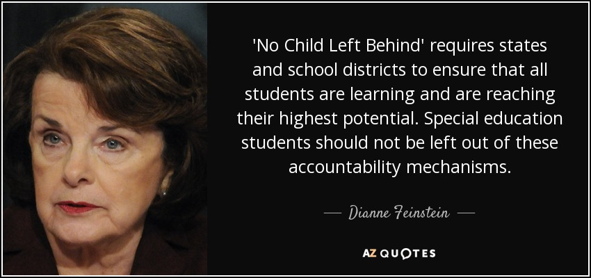 Top 21 No Child Left Behind Quotes A Z Quotes