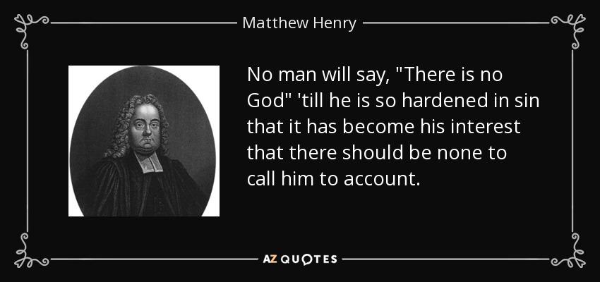 No man will say,