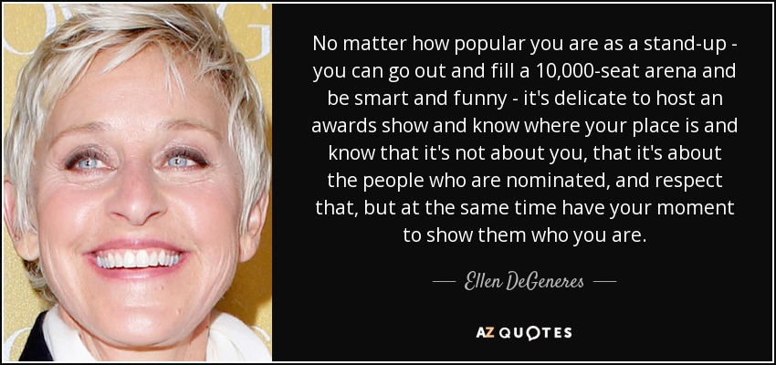 Quote Matter Popular Stand Fill Seat Arena Ellen Degeneres Follow Rules Linkedin Photo