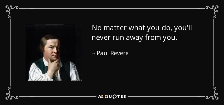 Quotes By Paul Revere