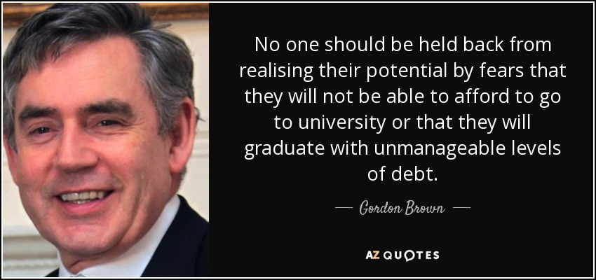 Gordon Brown Quote No One Should Be Held Back From Realising Their