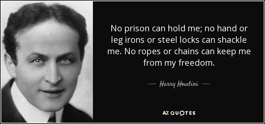 TOP 25 QUOTES BY HARRY HOUDINI | A-Z Quotes