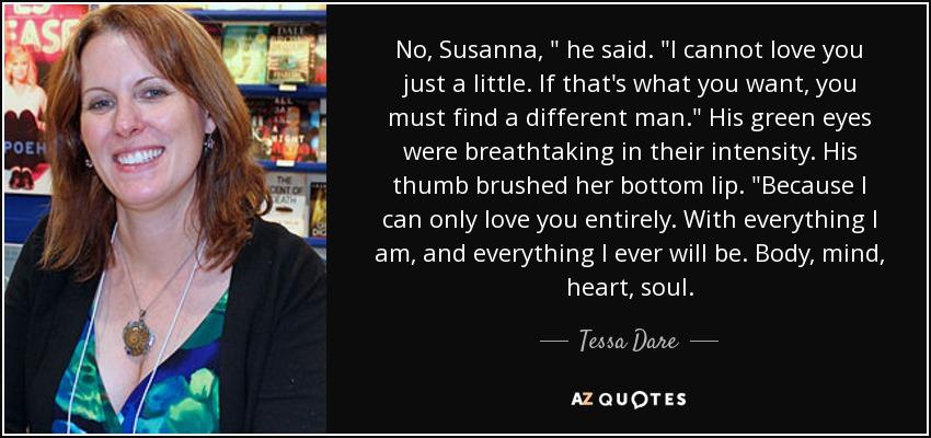 No, Susanna,