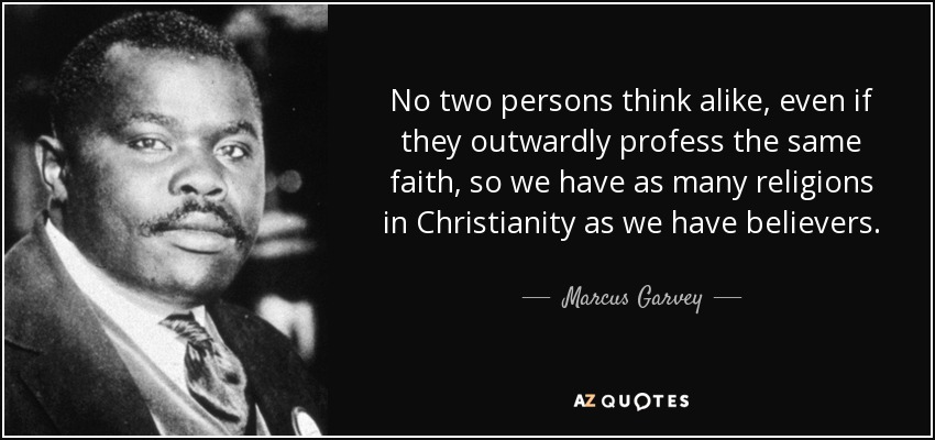Marcus Garvey quote: No two persons think alike, even if they ...