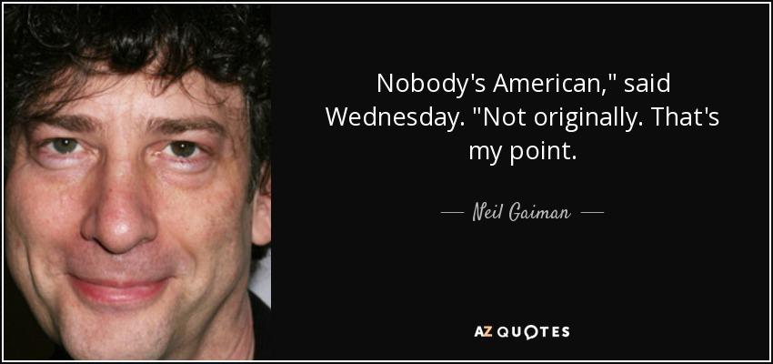 Nobody's American,