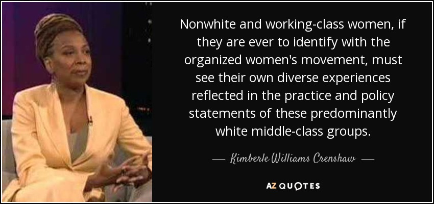 Kimberle Williams Crenshaw quote: Nonwhite and working-class ...