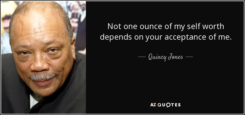 Top 25 Quotes By Quincy Jones Of 109 A Z Quotes