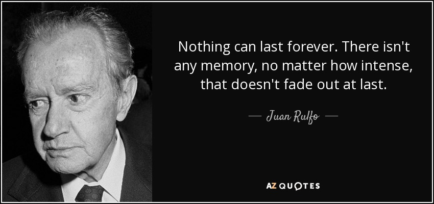 Top 7 Quotes By Juan Rulfo A Z Quotes