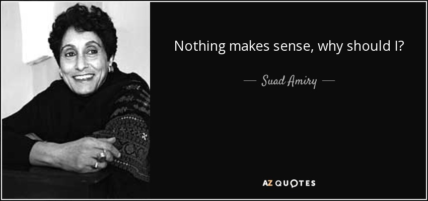 QUOTES BY SUAD AMIRY