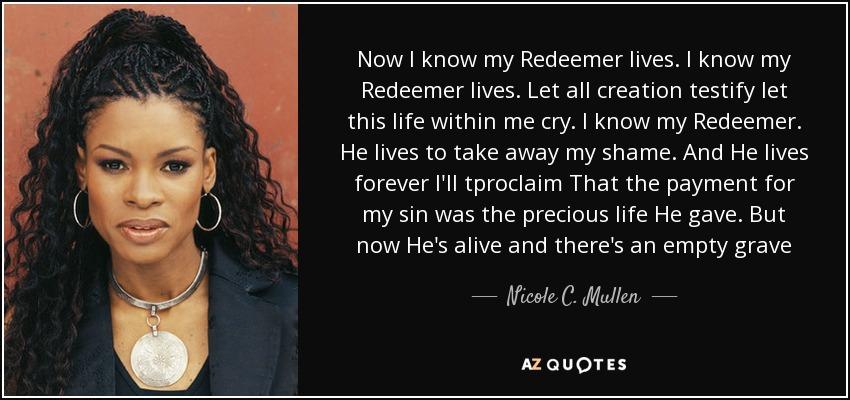 my redeemer lives nicole c mullen
