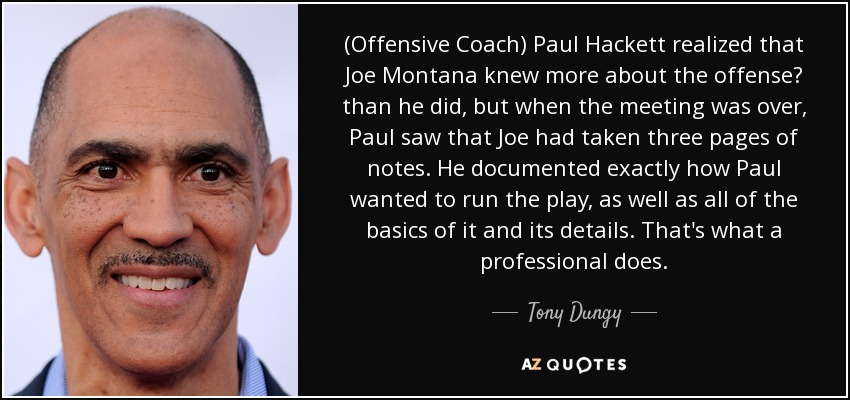 tony dungy quote offensive coach paul hackett realized