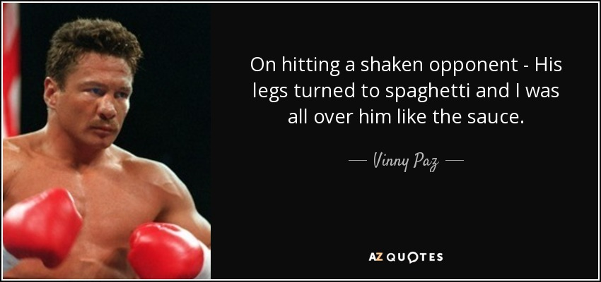 Quotes By Vinny Paz A Z Quotes