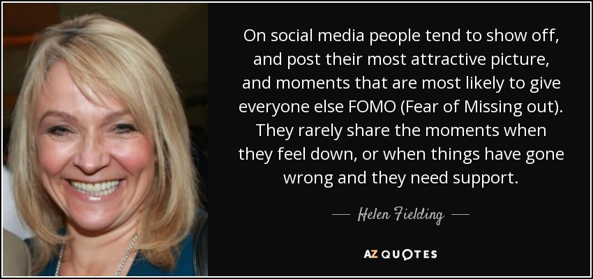 Helen Fielding Quote On Social Media People Tend To Show Off And