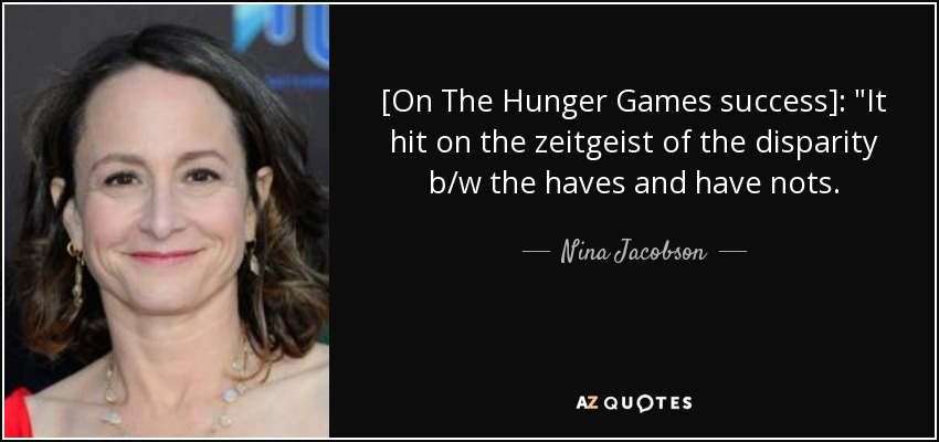 [On The Hunger Games success]:
