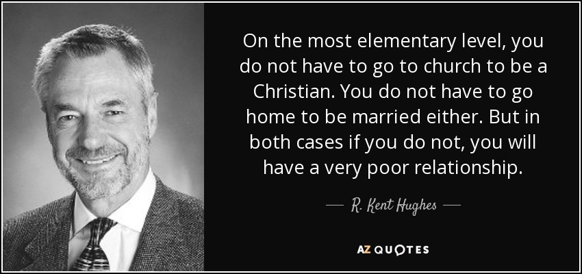 Top 23 Quotes By R Kent Hughes A Z Quotes