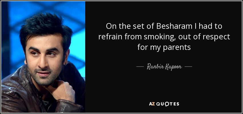 On the set of Besharam I had to refrain from smoking, out of respect for my parents - Ranbir Kapoor