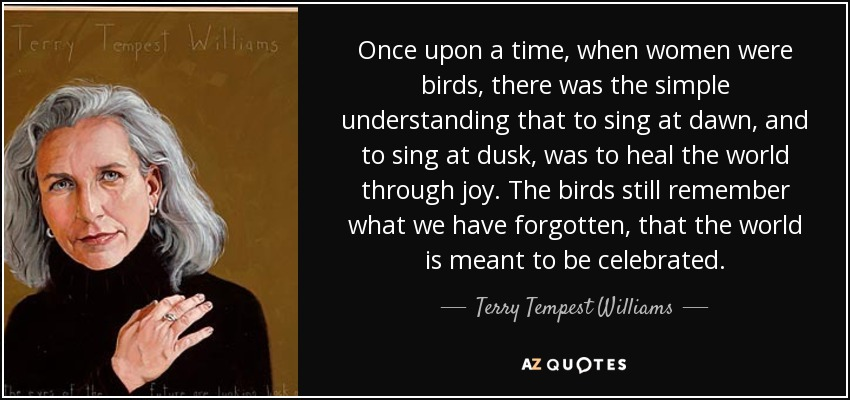 Terry Tempest Williams Quote: Once Upon A Time, When Women