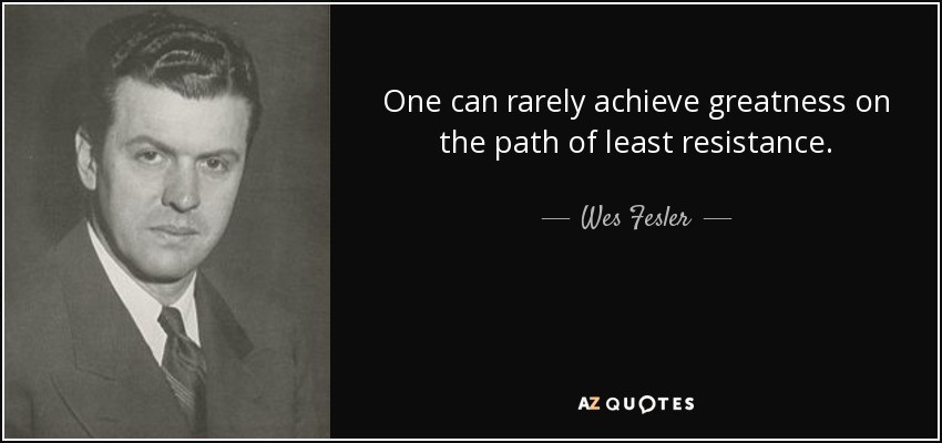 TOP 25 QUOTES BY WES FESLER (of 151) | A-Z Quotes