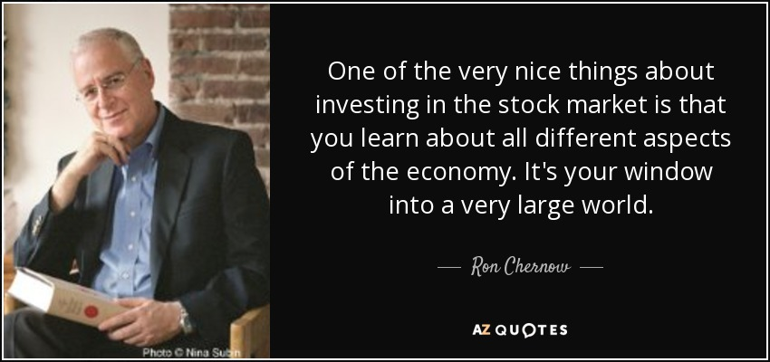 Stock Market Quotes | Top 25 Quotes By Ron Chernow A Z Quotes