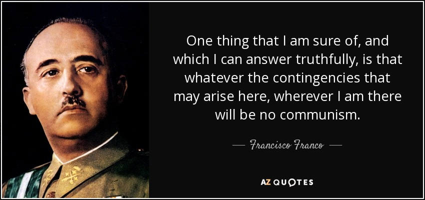 TOP 9 QUOTES BY FRANCISCO FRANCO | A-Z Quotes