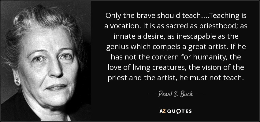 TOP 25 QUOTES BY PEARL S. BUCK (of 221)