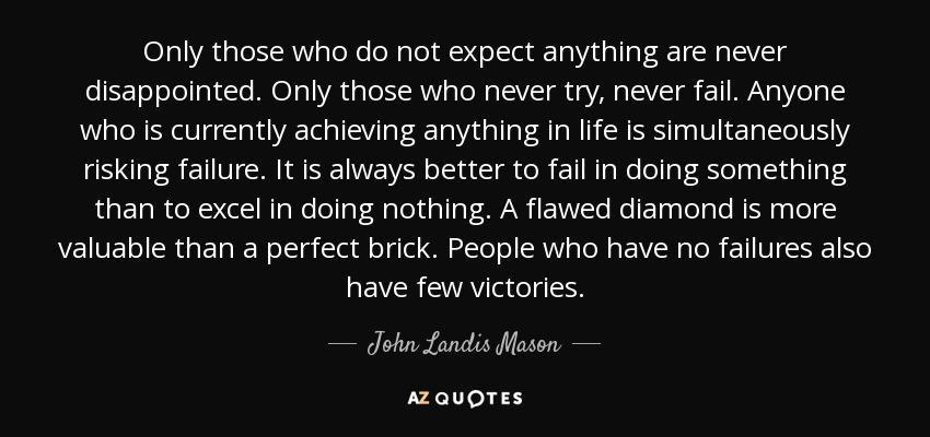 Mason Quotes Top 7 Quotesjohn Landis Mason  Az Quotes