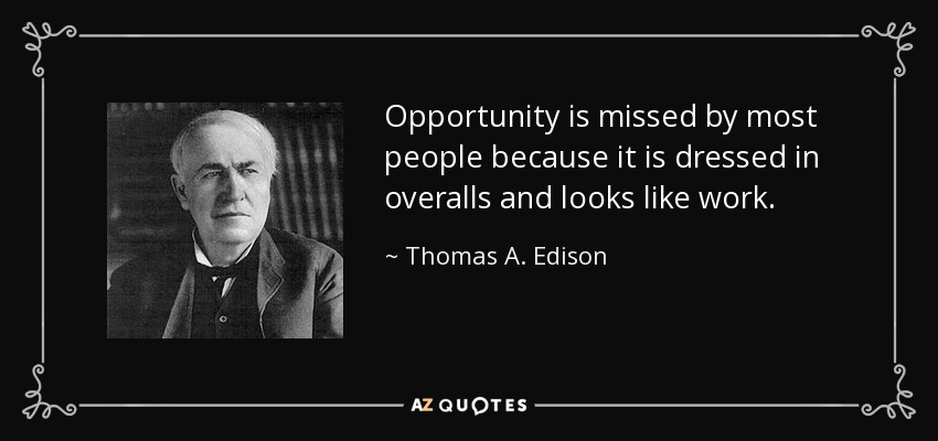 Top 25 Golden Opportunity Quotes A Z Quotes