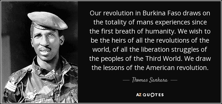 thomas sankara and the revolution in burkina faso history essay In thomas sankara speaks : the burkina faso revolution 1983-1987, the burkina faso revolution recounts how peasants and workers staged a coup.