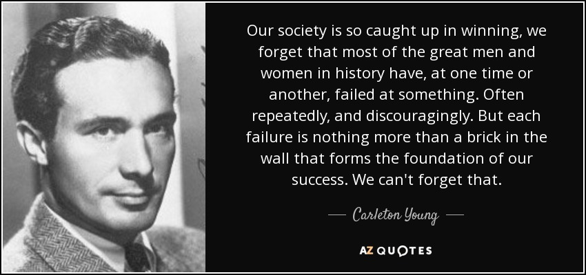 22 Of The Most Powerful Quotes Of Our Time: Carleton Young Quote: Our Society Is So Caught Up In