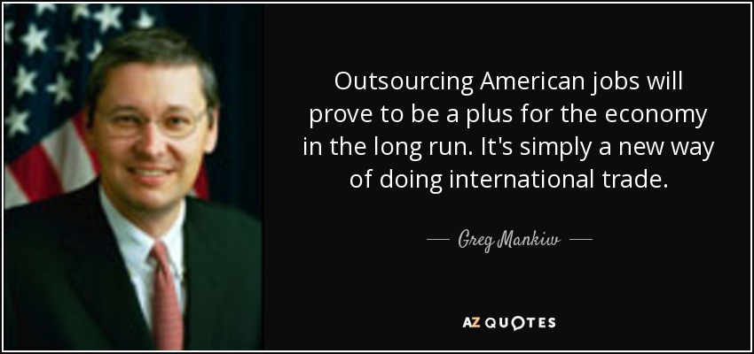 the outsourcing of american jobs essay Read this business research paper and over 87,000 other research documents outsourcing of american manufacturing jobs a machinist goes into work just like he has.
