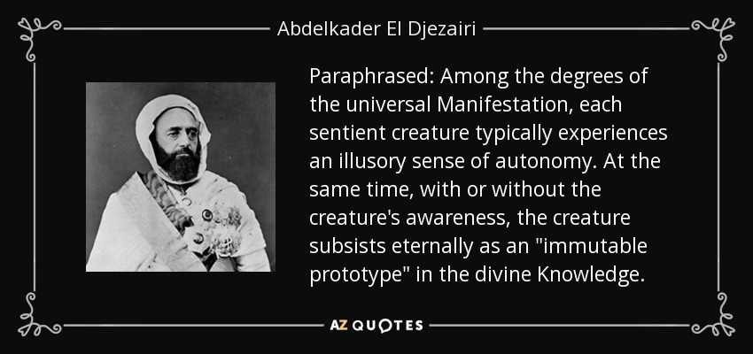 Paraphrased: Among the degrees of the universal Manifestation, each sentient creature typically experiences an illusory sense of autonomy. At the same time, with or without the creature's awareness, the creature subsists eternally as an