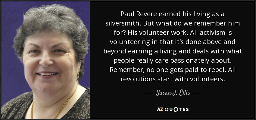 Quotes By Paul Revere: QUOTES BY SUSAN J. ELLIS