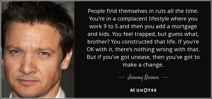 TOP 25 QUOTES BY JEREMY RENNER (of 103) | A-Z Quotes