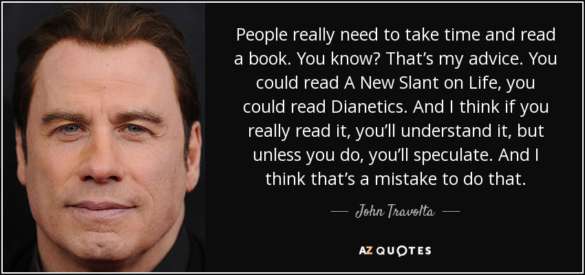 John Travolta Quote People Really Need To Take Time And Read A Book