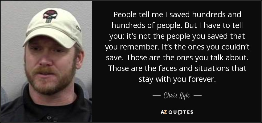 TOP 25 QUOTES BY CHRIS KYLE (of 58) | A-Z Quotes