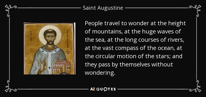 Saint Augustine Quote People Travel To Wonder At The Height Of