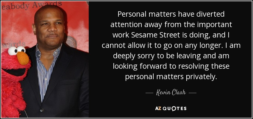 Top 9 Quotes By Kevin Clash A Z Quotes