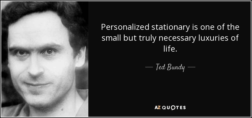 an introduction to the life of theodore bundy Criminal profiling case study: ted bundy introduction the case of ted bundy, full name theodore bundy whom was known as one of inconsistencies in social life.