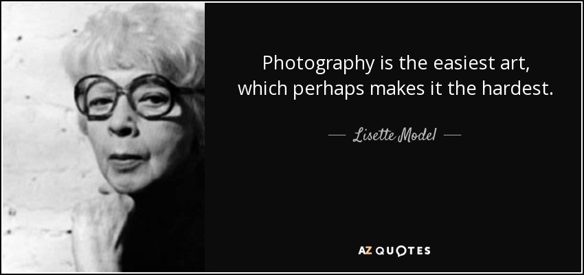Model Quotes TOP 17 QUOTES BY LISETTE MODEL | A Z Quotes Model Quotes