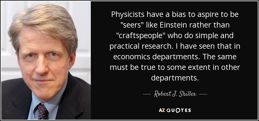Physicists have a bias to aspire to be