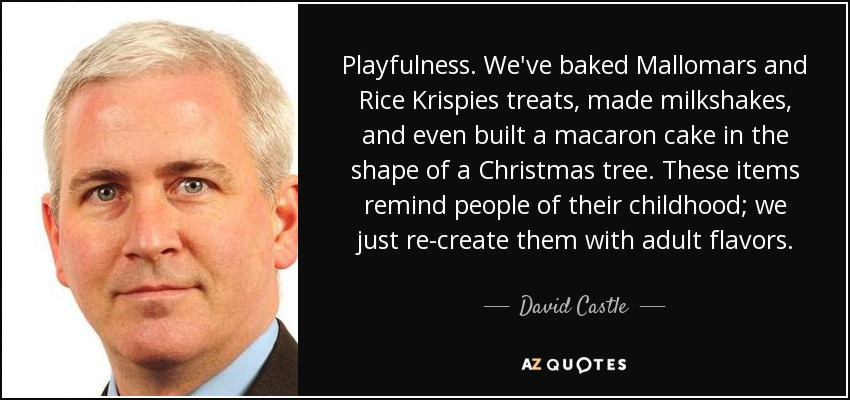 Playfulness. We've baked Mallomars and Rice Krispies treats, made milkshakes, and even built a macaron cake in the shape of a Christmas tree. These items remind people of their childhood; we just re-create them with adult flavors. - David Castle