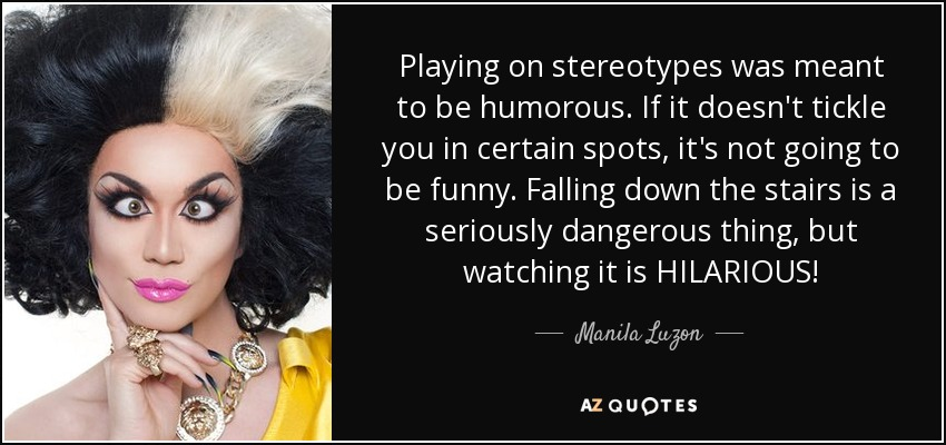 Manila Luzon Quote Playing On Stereotypes Was Meant To Be Humorous