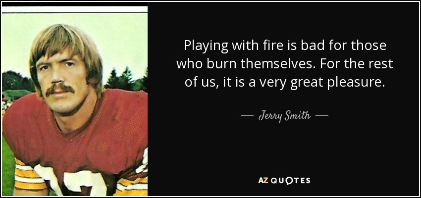 TOP 17 QUOTES BY JERRY SMITH