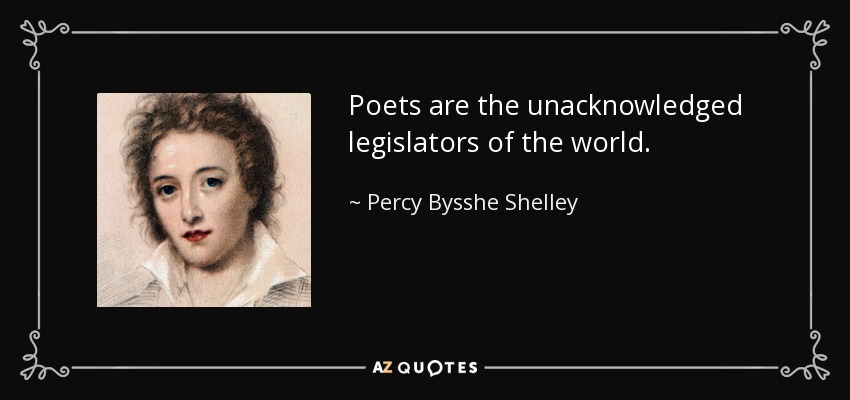 Image result for poets as unacknowledged legislators